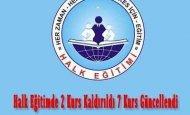 Halk Eğitimde 2 Kurs Kaldırıldı 7 Kurs Güncellendi