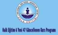 Halk Eğitim 6 Yeni 47 Güncellenen Kurs Programı