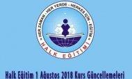 Halk Eğitim 1 Ağustos 2018 Kurs Güncellemeleri